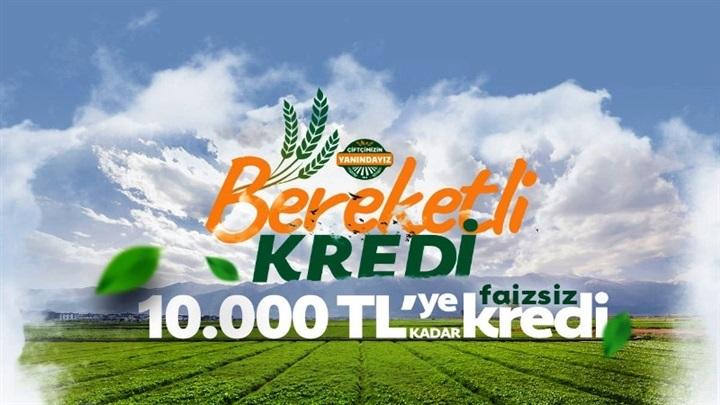 Tarım krediden bereketli kredi imkanı