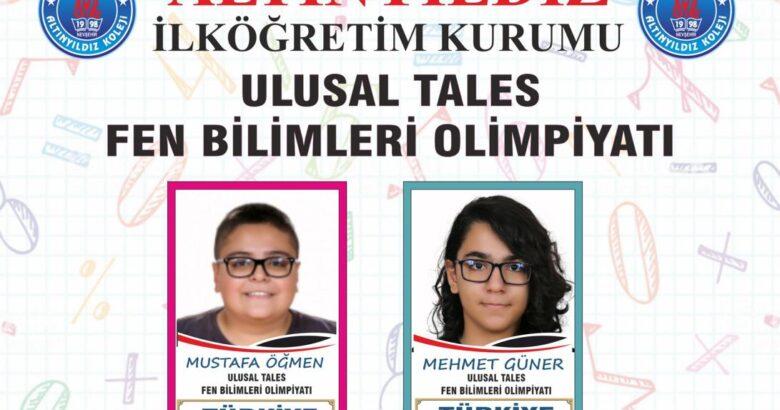 ALTINYILDIZLILAR TALES FEN TÜRKİYE FİNALİSTİ